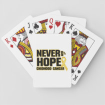 Never Give Up Hope Childhood Cancer Playing Cards