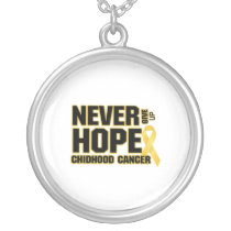 Never Give Up Hope Childhood Cancer Silver Plated Necklace