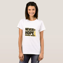 Never Give Up Hope Childhood Cancer T-Shirt