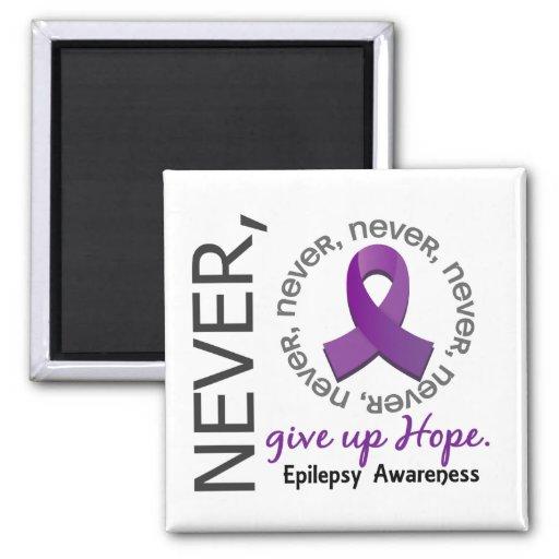 Never Give Up Hope Epilepsy Refrigerator Magnet