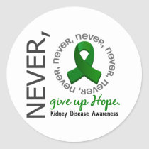 Never Give Up Hope Kidney Disease Classic Round Sticker