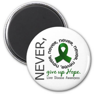 Never Give Up Hope Liver Disease Fridge Magnet