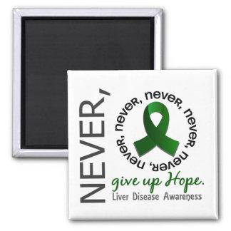 Never Give Up Hope Liver Disease Fridge Magnets