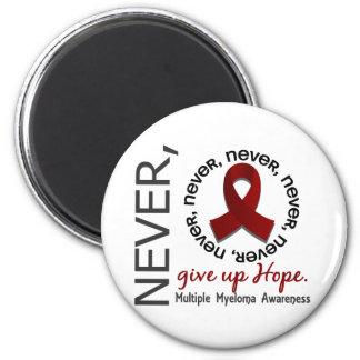 Never Give Up Hope Multiple Myeloma Magnet