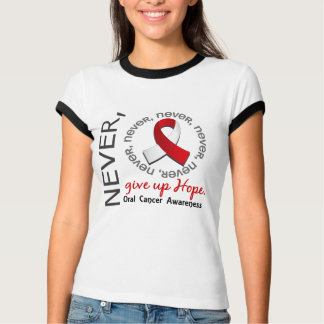 Never Give Up Hope Oral Cancer T-Shirt