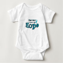 Never Give Up Hope Ovarian Cancer Awareness Baby Bodysuit