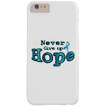 Never Give Up Hope Ovarian Cancer Awareness Barely There iPhone 6 Plus Case