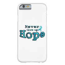 Never Give Up Hope Ovarian Cancer Awareness Barely There iPhone 6 Case