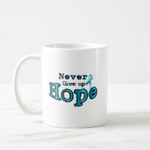 Never Give Up Hope Ovarian Cancer Awareness Coffee Mug