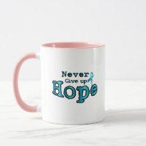 Never Give Up Hope Ovarian Cancer Awareness Mug