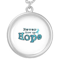 Never Give Up Hope Ovarian Cancer Awareness Silver Plated Necklace