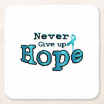 Never Give Up Hope Ovarian Cancer Awareness Square Paper Coaster