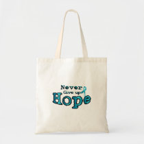 Never Give Up Hope Ovarian Cancer Awareness Tote Bag