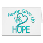 Never Give Up Hope Ovarian Cancer Card