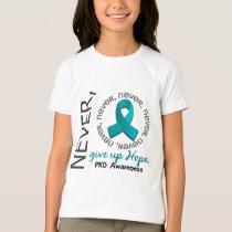 Never Give Up Hope PKD T-Shirt