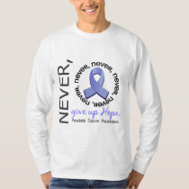 Never Give Up Hope Prostate Cancer T-Shirt
