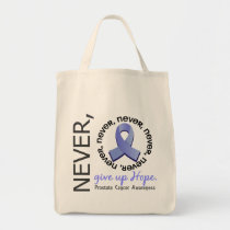 Never Give Up Hope Prostate Cancer Tote Bag