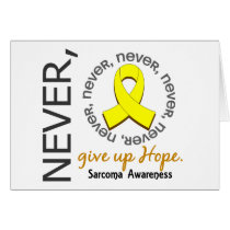 Never Give Up Hope Sarcoma Card