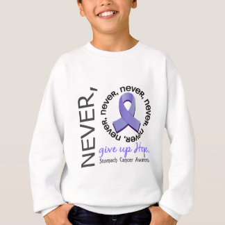 Never Give Up Hope Stomach Cancer Sweatshirt