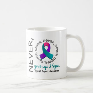 Never Give Up Hope Thyroid Cancer Coffee Mug