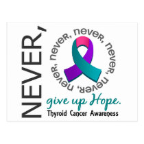 Never Give Up Hope Thyroid Cancer Postcard