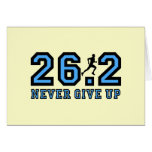 Never give up marathon greeting card