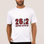 Never give up marathon t shirt