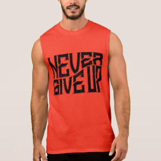 Never Give Up Mens Sleeveless Black Text Sleeveless Shirt