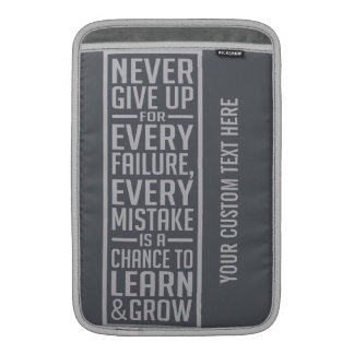 Never Give Up motivational device sleeves