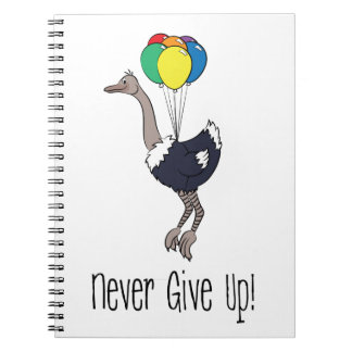 Never give up notebooks