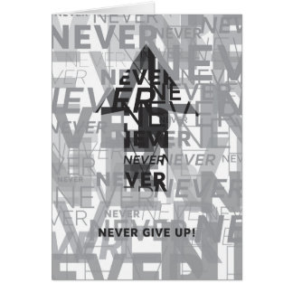 'Never Give Up' Notecard