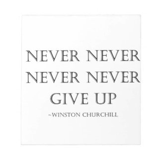 Never give up notepad