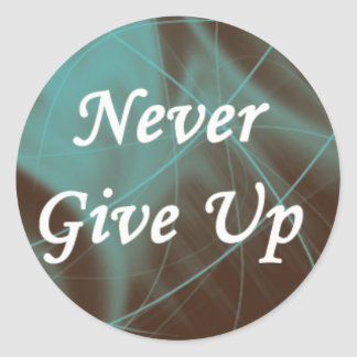 Never Give Up on a Teal Pattern Classic Round Sticker