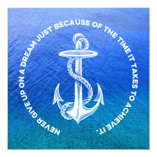 Never Give Up On Dream Blue Ocean Vintage Anchor 5.25x5.25 Square Paper Invitation Card