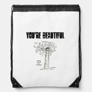 NEVER GIVE UP ON YOURSELF, YOU'RE BEAUTIFUL! DRAWSTRING BAG