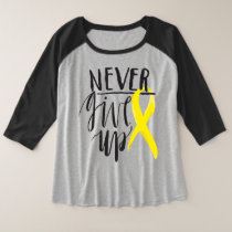 NEVER GIVE UP Plus-Size 3/4 Sleeve Raglan T-Shirt