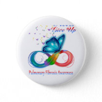 Never Give Up Pulmonary Fibrosis Awareness Button