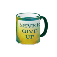NEVER GIVE UP RINGER COFFEE MUG