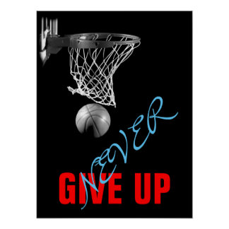 Never Give Up Success Basketball Print