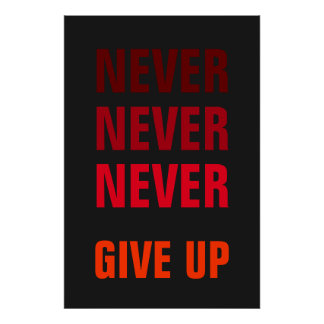 Never Give Up Success Print