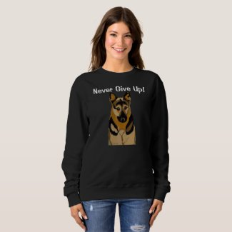 Never Give Up Sweatshirt