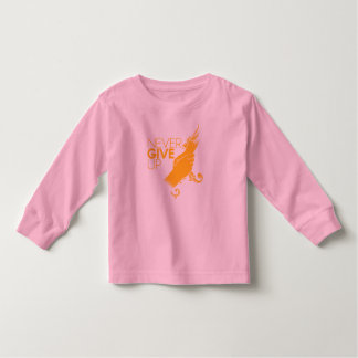 Never Give Up Toddler Long Sleeve Tshirt