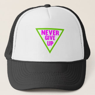 Never Give Up Trucker Hat
