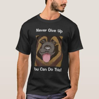 Never Give Up. You can do this! T-Shirt