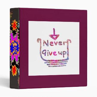 Never Giveup  -  Artistic Motivational presention Vinyl Binder