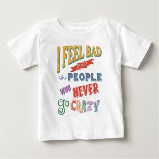Never Go Crazy Baby T-Shirt