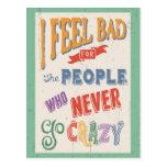 Never Go Crazy Post Card