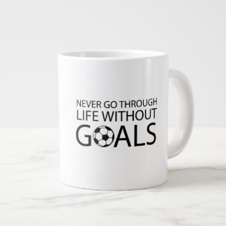 Never Go Through Life Without Goals Large Coffee Mug