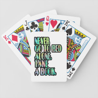 NEVER GO TO BED ALONE BICYCLE PLAYING CARDS