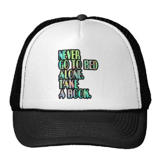 NEVER GO TO BED ALONE TRUCKER HAT